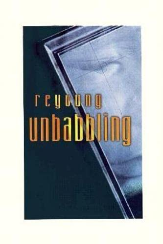Unbabbling (American Literature (Dalkey Archive)): Reyoung; Reyoung, Reyoung