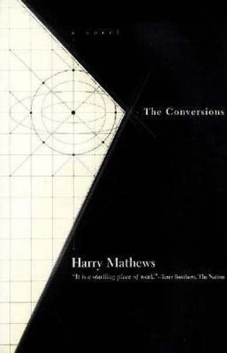 9781564781666: The Conversions, The (American Literature (Dalkey Archive))