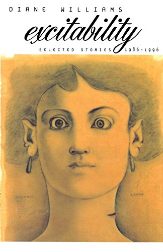 Excitability: Selected Stories 1986-1996 (American Literature (Dalkey: Diane Williams