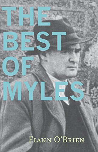 Best of Myles (John F. Byrne Irish Literature Series) (9781564782151) by Flann O'Brien