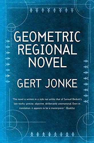 Geometric Regional Novel.: Jonke, Gert.