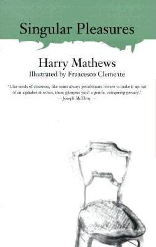 9781564782335: Singular Pleasures (American Literature (Dalkey Archive))