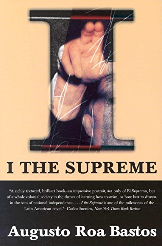 9781564782472: I the Supreme (Latin American Literature Series)