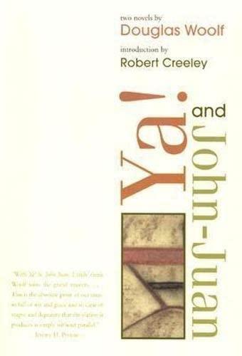 Ya!: AND John-Juan (American Literature (Dalkey Archive)): Woolf, Douglas