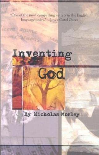 Inventing God (British Literature): Nicholas Mosley