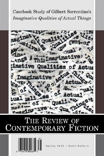 The Review of Contemporary Fiction: XXIII, #1: Casebook Study of Gilbert Sorrentino's ...