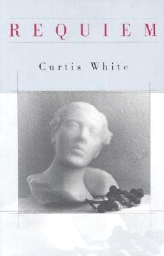 Requiem (American Literature Series) (1564783081) by White, Curtis