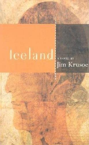 Iceland (American Literature (Dalkey Archive)): Jim Krusoe, James
