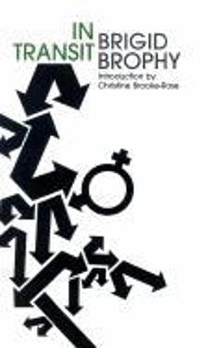 In Transit: An Heroi-Cyclic Novel (Paperback): Brigid Brophy