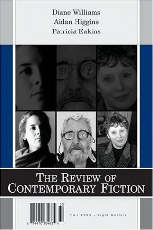 9781564783370: The Review of Contemporary Fiction: XXIII, #3: Diane Williams / Aidan Higgins / Patricia Eakins
