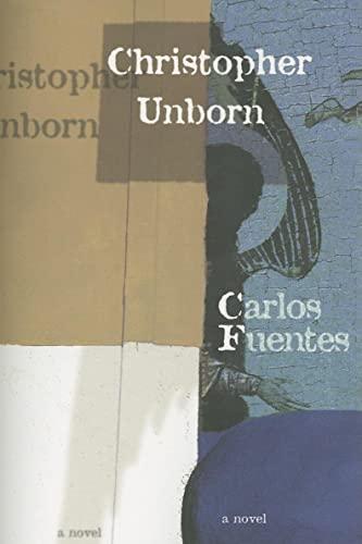 9781564783394: Christopher Unborn (Latin American Literature Series)