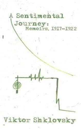 9781564783547: A Sentimental Journey: Memoirs, 1917-1922 (Russian Literature Series)