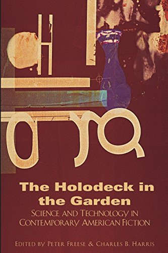 9781564783554: The Holodeck in the Garden: Holodeck in the Garden: Science and Technology in Contemporary American Fiction (Dalkey Archive Scholarly)