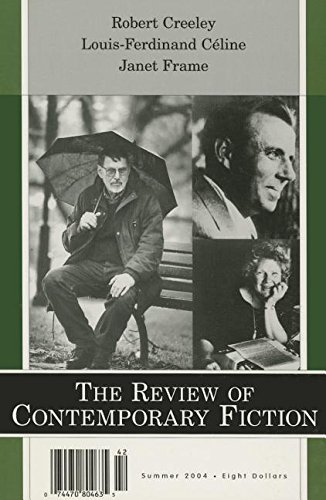The Review of Contemporary Fiction Summer 2004: Creeley, Robert; Louis-Ferdinand