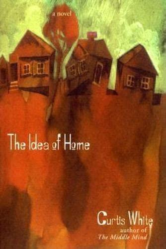 9781564783707: Idea of Home (American Literature (Dalkey Archive))