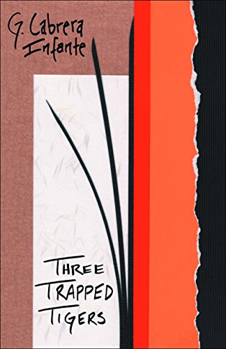 9781564783790: Three Trapped Tigers (Latin American Literature Series)