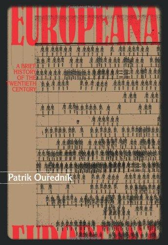 9781564783820: Europeana: A Brief History of the Twentieth Century (Eastern European Literature)