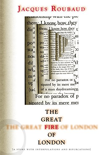 9781564783967: The Great Fire of London: Great Fire of London: A Story with Interpolations and Bifurcations (French Literature)