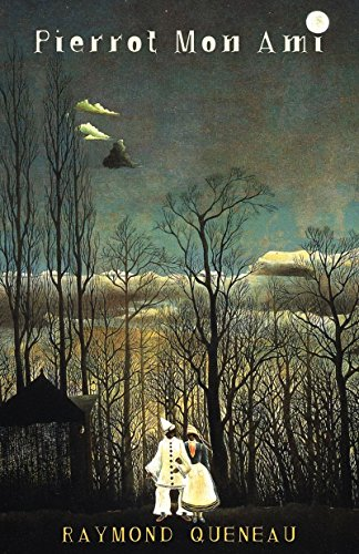 Pierrot Mon Ami (French Literature): Queneau, Raymond