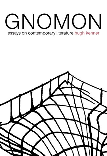 9781564784308: Gnomon: Essays on Contemporary Literature (Dalkey Archive Scholarly Series)