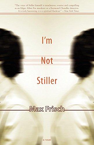 9781564784506: I'm Not Stiller (Swiss Literature)
