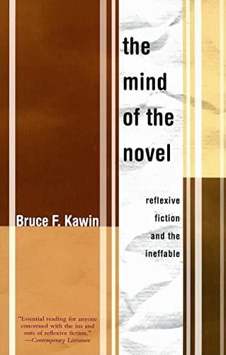 9781564784629: The Mind of the Novel: Reflexive Fiction and the Ineffable