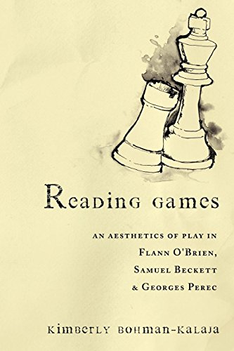 9781564784735: Reading Games: An Aesthetics of Play in Flann O'Brien, Samuel Beckett, and Georges Perec