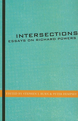 9781564785084: Intersections: Essays on Richard Powers