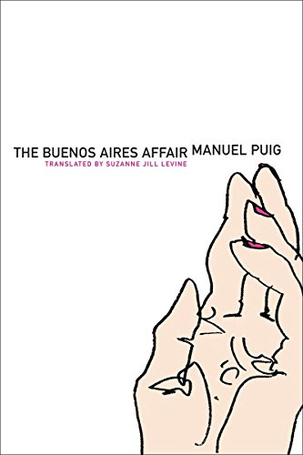 9781564785800: The Buenos Aires Affair (Argentinian Literature Series)