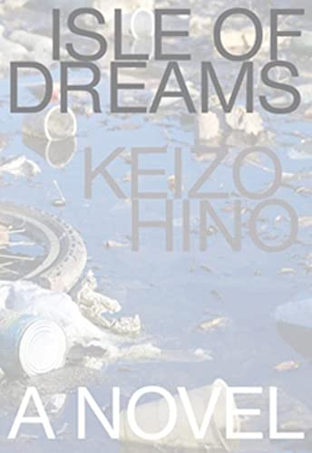 Isle of Dreams (Japanese Literature (Dalkey))