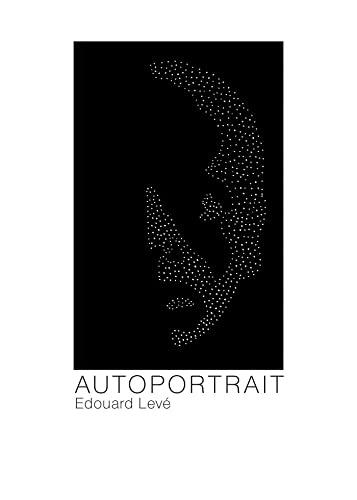 Autoportrait (Paperback or Softback): Leve, Edouard
