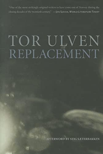 9781564787132: Replacement (Norwegian Literature Series)