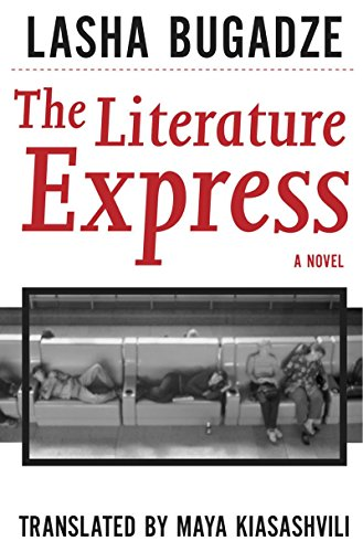 The Literature Express (Georgian Literature): Bugadze, Lasha