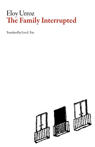 9781564787330: The Family Interrupted (Mexican Literature)