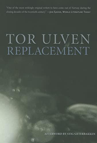 9781564787477: Replacement (Norwegian Literature Series)