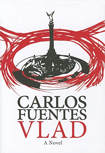 Vlad: Carlos Fuentes