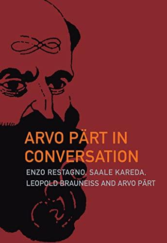 9781564787866: Arvo Pärt in Conversation: Arvo Part in Conversation (Estonian Literature)