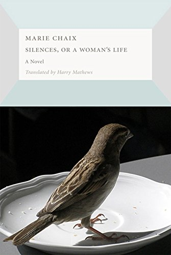9781564787958: Silences, or a Woman's Life (French Literature)