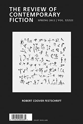 9781564788115: The Review of Contemporary Fiction: XXXII, #1: Review of Contemporary Fiction: Robert Coover Festschrift, Volume XXXII, No. 1
