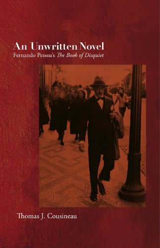 9781564788856: An Unwritten Novel: Fernando Pessoa's The Book of Disquiet (Dalkey Archive Scholarly)