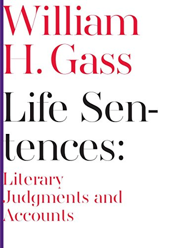 9781564789174: Life Sentences: Literary Judgments and Accounts (Scholarly)