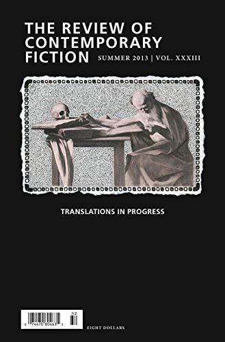 9781564789310: The Review of Contemporary Fiction: XXXIII, #2: Review of Contemporary Fiction, Volume XXXIII, No. 2: Translations in Progress
