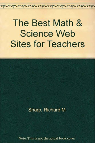 9781564841087: The Best Math & Science Web Sites for Teachers