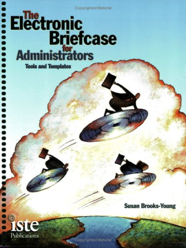 9781564841834: The Electronic Briefcase for Administrators: Tools and Templates