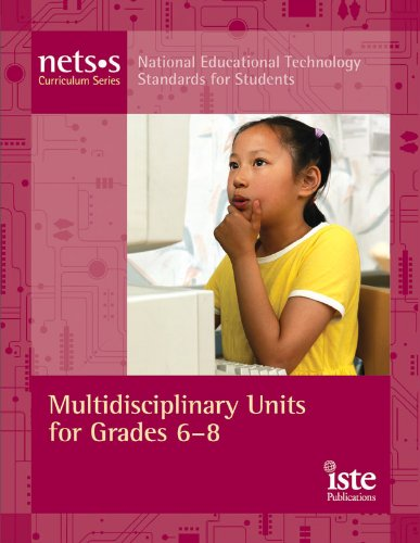9781564842060: National Educational Technology Standards for Students Curriculum Series: Multidisciplinary Units for Grades 6-8 (Nets*s Curriculum)