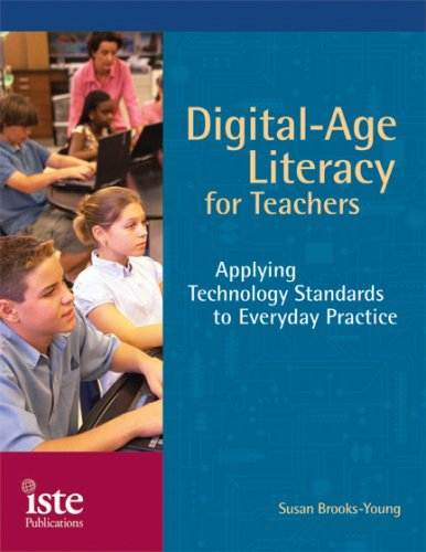 9781564842299: Digital-Age Literacy for Teachers: Applying Technology Standards to Everyday Practice