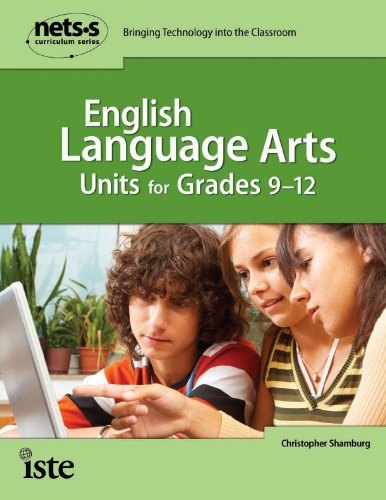 9781564842404: English Language Arts Units for Grades 9-12 (National Educational Technology Standards for Students Curriculum Series)
