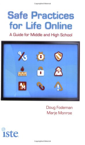 9781564842480: Safe Practices for Life Online: A Guide for Middle and High School