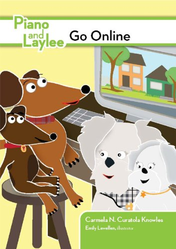 9781564842770: Piano and Laylee Go Online (A Piano and Laylee Learning Adventure) (Piano and Laylee Learning Adventures)