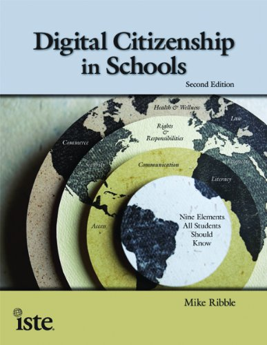 Digital Citizenship in Schools, 2nd Edition: Mike Ribble